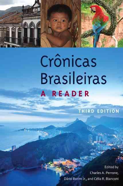 Cronicas Brasileiras By Perrone, Charles A. (EDT)/ Borim, Dario (EDT)/ Bianconi, Celia R. (EDT)