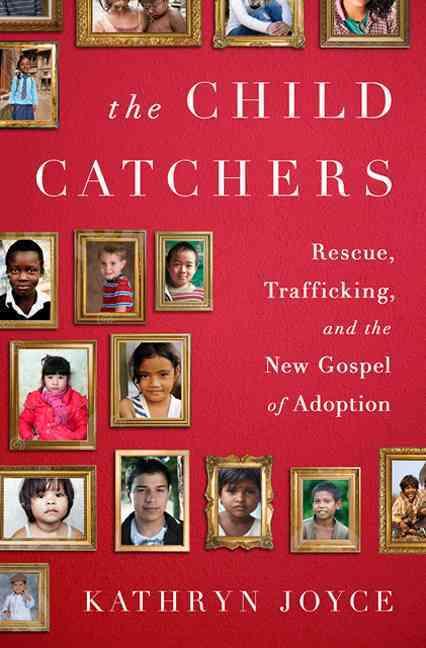 The Child Catchers By Joyce, Kathryn